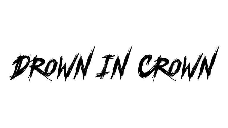 Drown In Crown