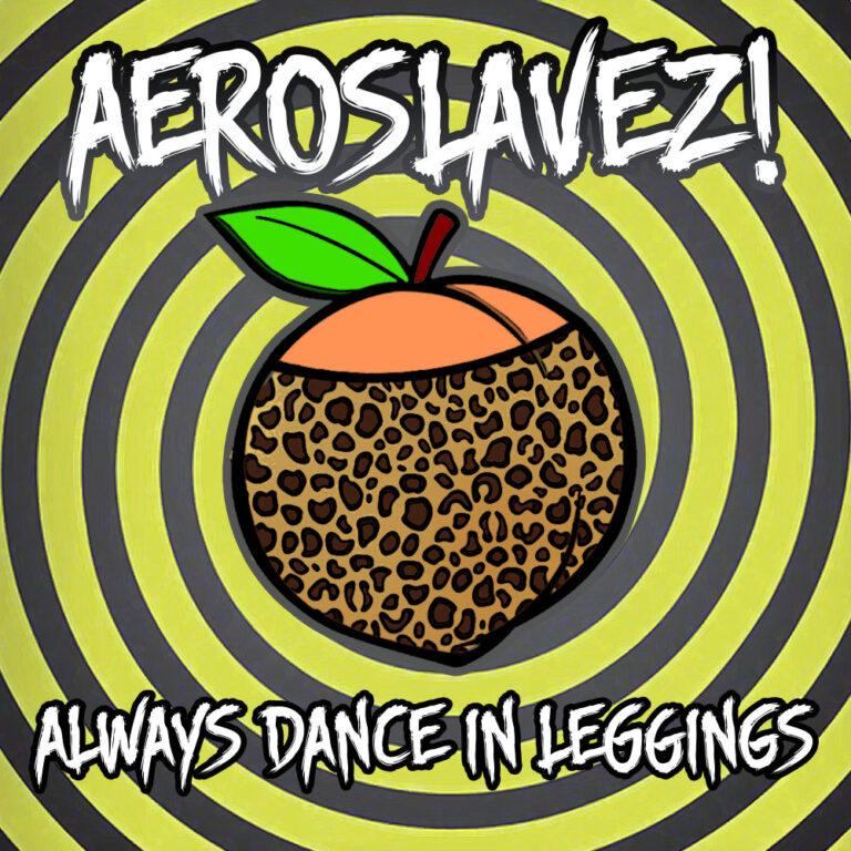 Always Dance In Leggings EP